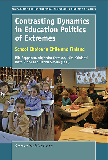 "Carrasco ""Contrasting dynamics in Education Politics of Extremes. School Choice in Chile and Finland"""